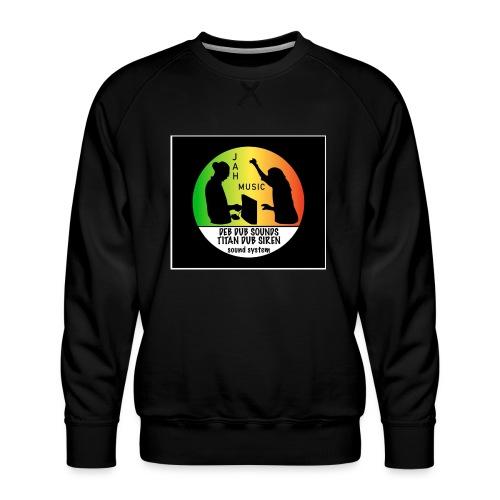 Deb Dub & Titan Dub Siren - Men's Premium Sweatshirt