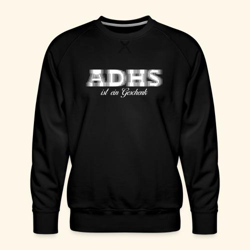 ADHS - Männer Premium Pullover