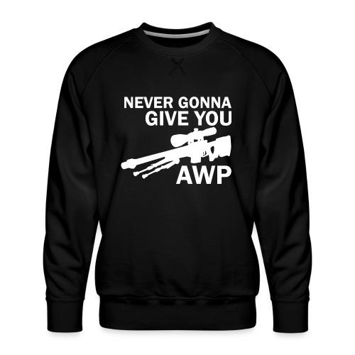 Never gonna give you AWP - Miesten premium-collegepaita