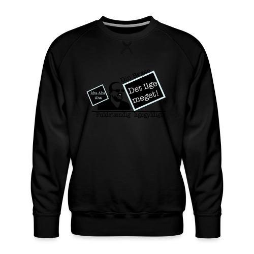 jeppe k epic wall of fame - Herre premium sweatshirt