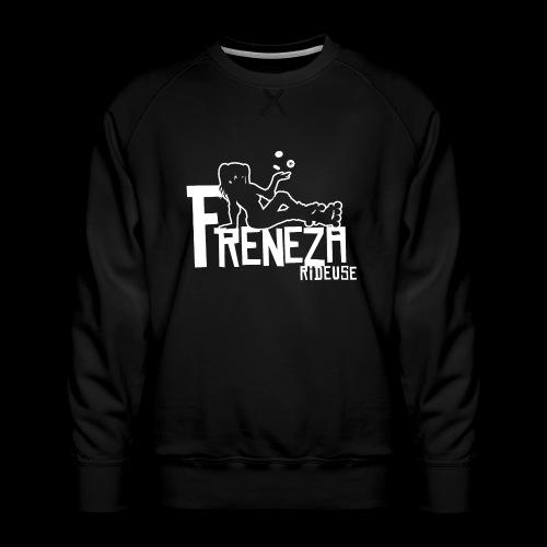 Freneza rideuse - Sweat ras-du-cou Premium Homme