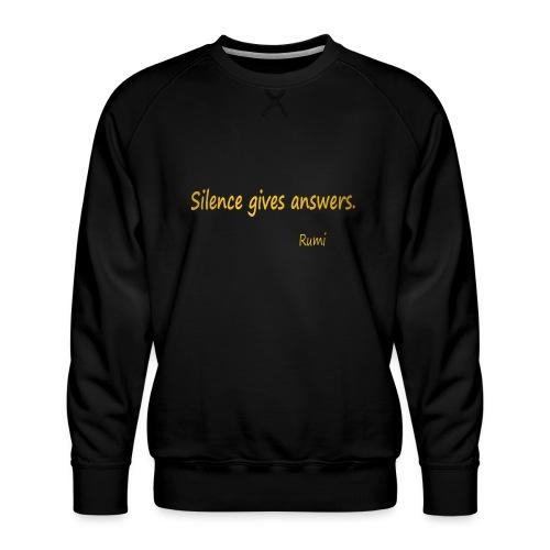 Silence - Men's Premium Sweatshirt