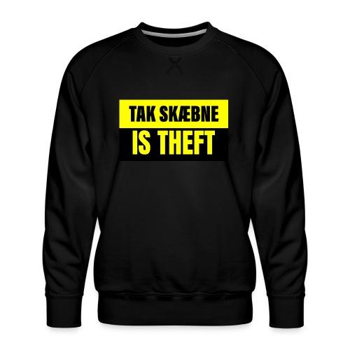 TAXATION IS THEFT - Herre premium sweatshirt