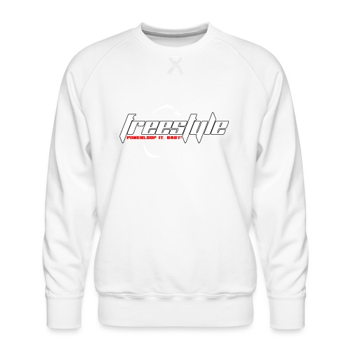 Freestyle - Powerlooping, baby! - Men's Premium Sweatshirt