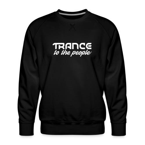 Trance to the People Hvidt Logo - Herre premium sweatshirt