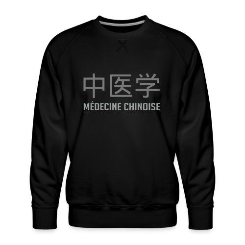Médecine Chinoise - Sweat ras-du-cou Premium Homme