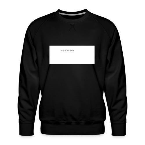 eat sleep sing - Men's Premium Sweatshirt