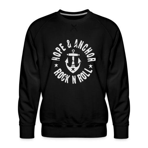HOPE & ANCHOR-Rock´n´Roll - Männer Premium Pullover