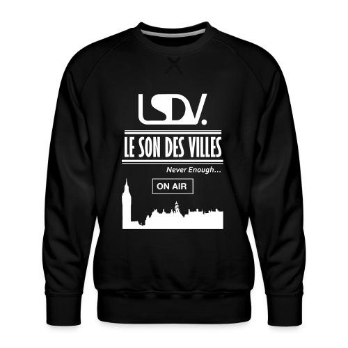 Lesondesvilles _On air LSDV - Sweat ras-du-cou Premium Homme