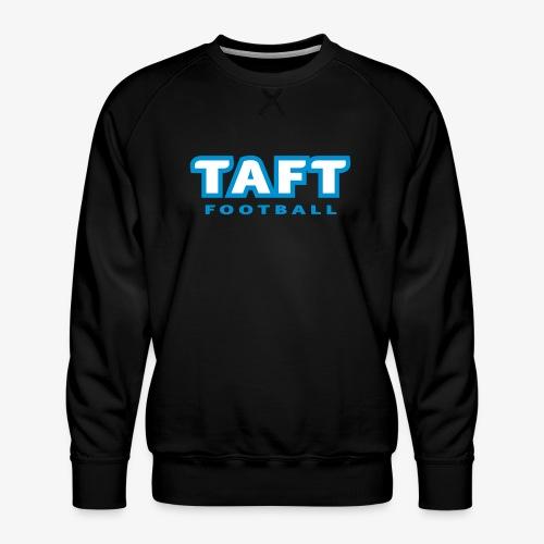 4769739 124019410 TAFT Football orig - Miesten premium-collegepaita