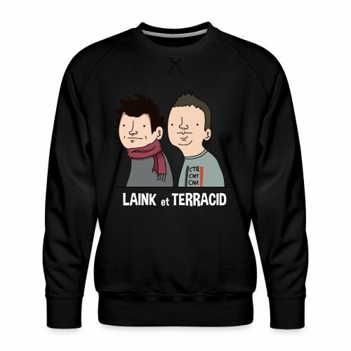 Laink et Terracid - Sweat ras-du-cou Premium Homme