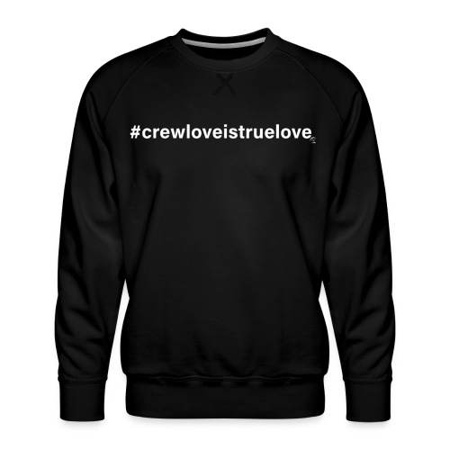 #crewloveistruelove white - Männer Premium Pullover