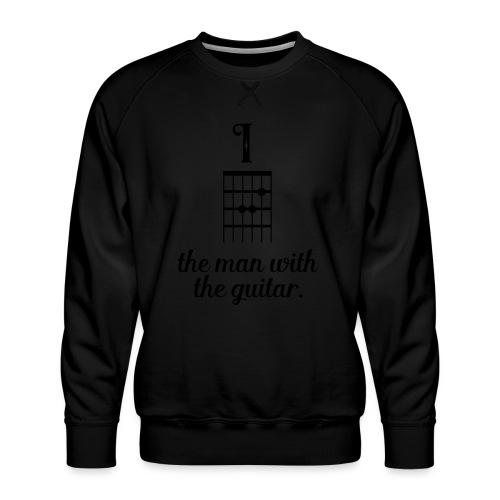 Musik Sprüche - Der Mann mit der Gitarre - Männer Premium Pullover