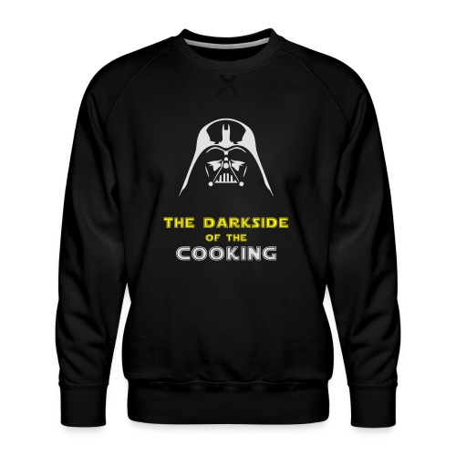 The darkside of the cooking - Sweat ras-du-cou Premium Homme