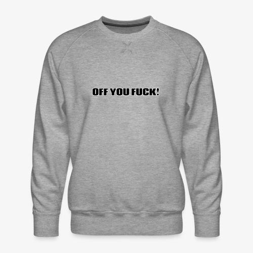 2D329BF7 B4E4 4FCD B52F 7545958FD148 - Men's Premium Sweatshirt