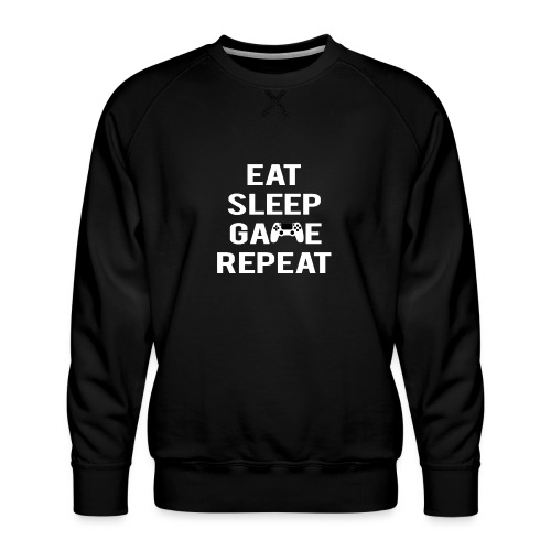 Eat, sleep, game, REPEAT - Men's Premium Sweatshirt