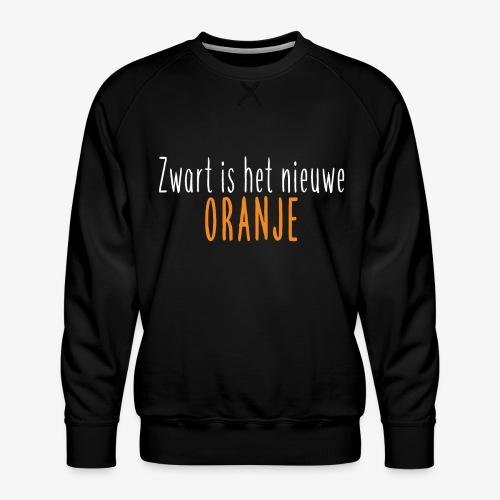 Zwart is het nieuwe oranje - Mannen premium sweater