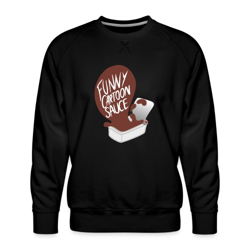 FUNNY CARTOON SAUCE - FEMALE - Men's Premium Sweatshirt