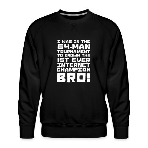 internetchamp - Men's Premium Sweatshirt