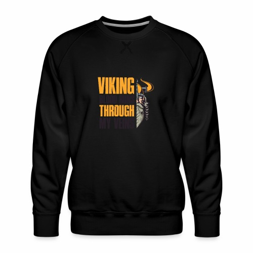 Viking Blood Runs Through My Veins - Miesten premium-collegepaita