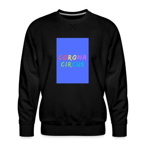 CORONA CIRCUS 3 - Sweat ras-du-cou Premium Homme