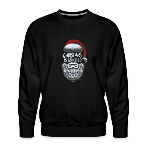 Christmas is canceled (Weihnachten fällt aus) - Männer Premium Pullover