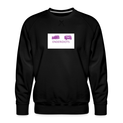 enderproductions enderidiots design - Men's Premium Sweatshirt