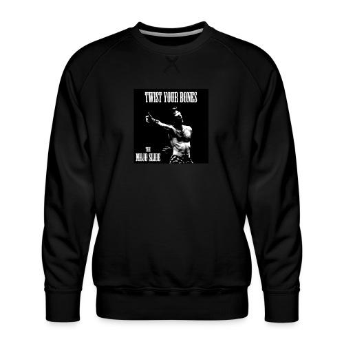 Twist Your Bones - Design 1 - Men's Premium Sweatshirt