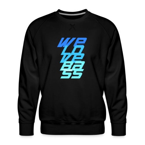 WeLoveBass08 - Männer Premium Pullover