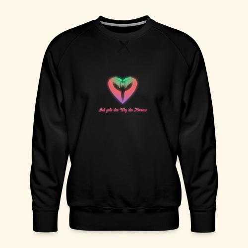 Ich gehe den Weg meines Herzens - Männer Premium Pullover