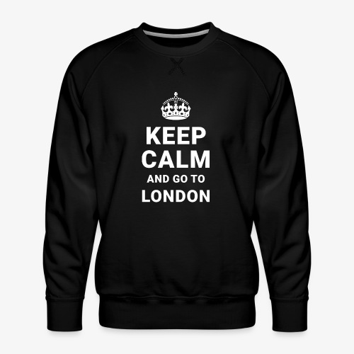 Keep calm and go to London - Männer Premium Pullover