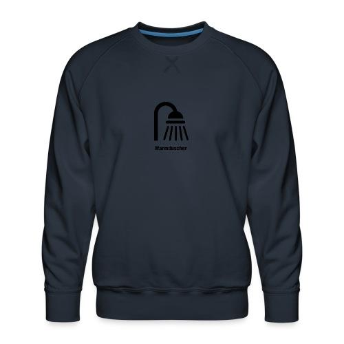 Warmduscher - Männer Premium Pullover