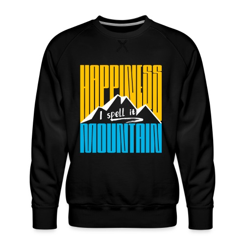 Happiness I spell it Mountain Outdoor Wandern Berg - Männer Premium Pullover