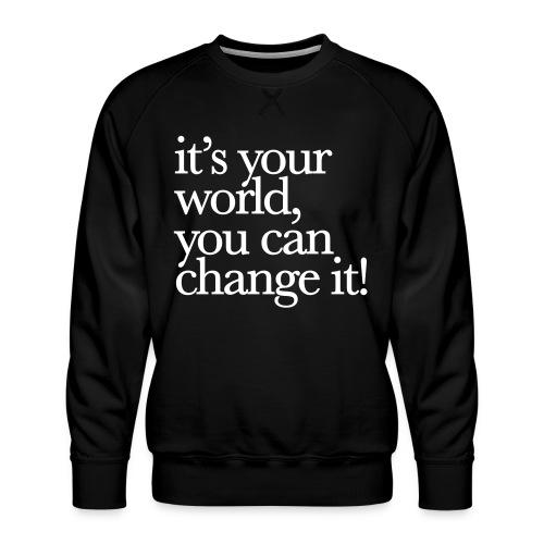 (yourworld) - Männer Premium Pullover