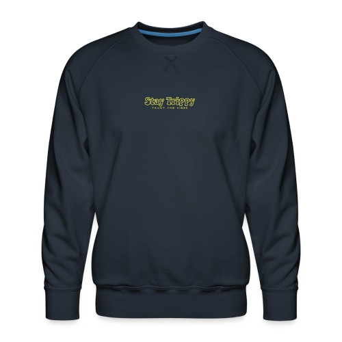 Stay Trippy - Men's Premium Sweatshirt
