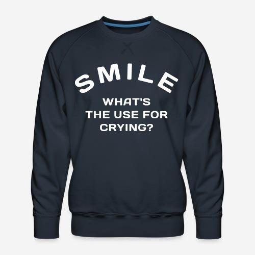 Lächeln glücklich weinen - Männer Premium Pullover
