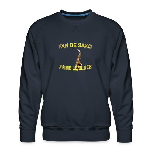 Tee-Shirt pour les fans de blues, et de saxo. - Sweat ras-du-cou Premium Homme