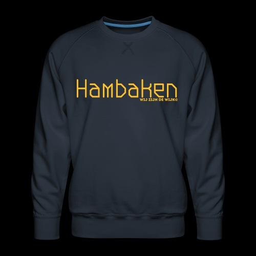Hambaken Plasmatic Regular - Mannen premium sweater