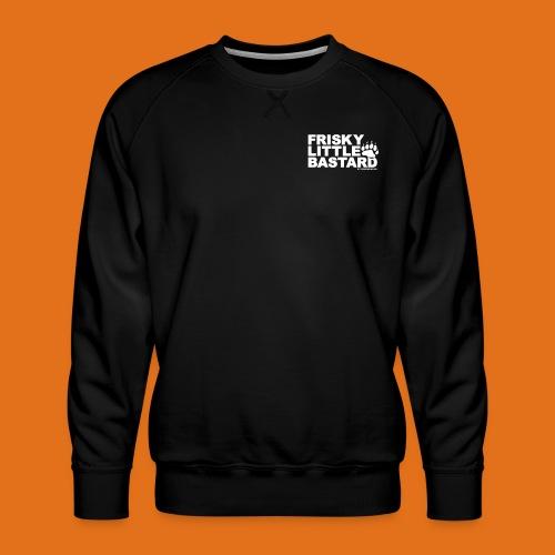 frisky little bastard new - Men's Premium Sweatshirt