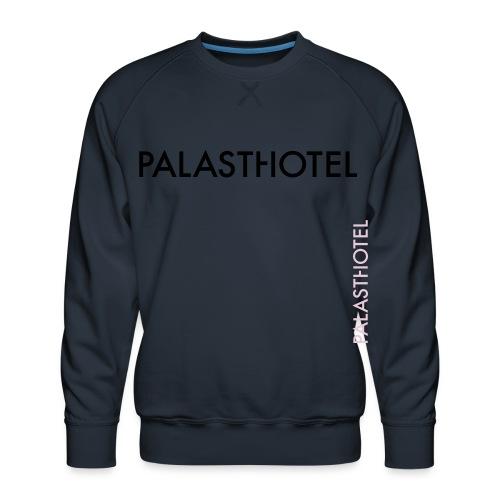 Palasthotel - Männer Premium Pullover