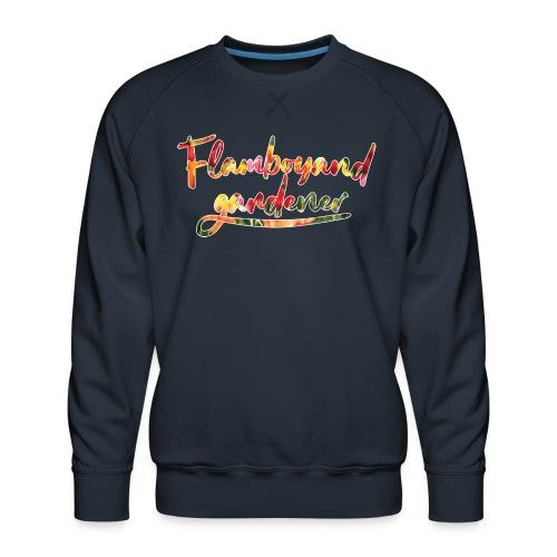 Flamboyand Gardener - Miesten premium-collegepaita