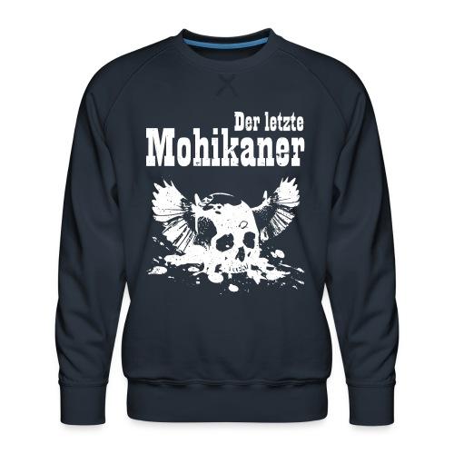 Der letzte Mohikaner - Männer Premium Pullover