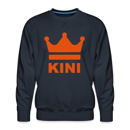 KINI ist König - Männer Premium Pullover