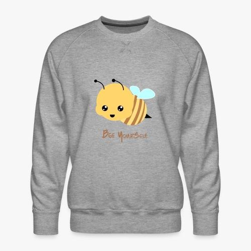 Bee Yourself - Herre premium sweatshirt