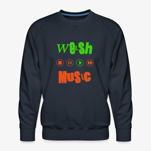 Welsh Music - Men's Premium Sweatshirt