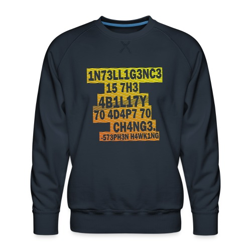 Stephen Hawking - Intelligence - Men's Premium Sweatshirt