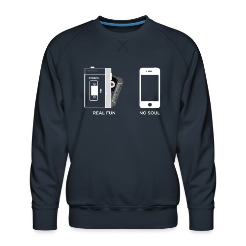 Real fun & No soul - WA - Men's Premium Sweatshirt