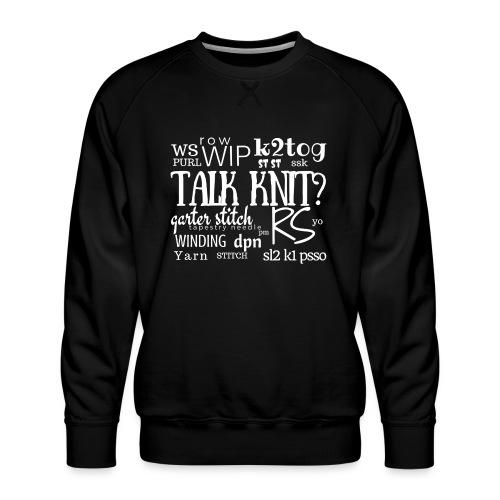 Talk Knit ?, white - Men's Premium Sweatshirt