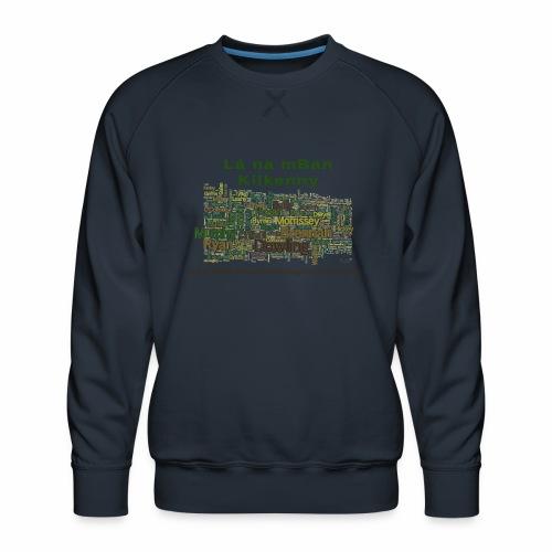 Lá na mban Kilkenny Wordle - Men's Premium Sweatshirt