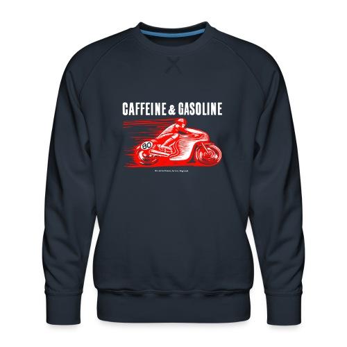 Caffeine & Gasoline white text - Men's Premium Sweatshirt